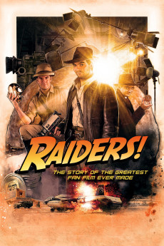 Raiders!: The Story of the Greatest Fan Film Ever Made (2015)