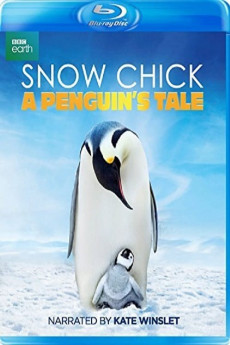 Snow Chick: A Penguin's Tale (2015)