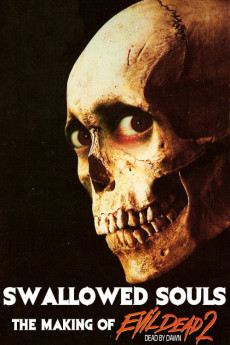 Swallowed Souls: The Making of Evil Dead II (2011)